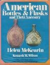 img - for American Bottles and Flasks and Their Ancestry book / textbook / text book