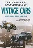 img - for The Complete Encyclopedia of Vintage Cars: Sports Cars & Sedans 1886-1940 book / textbook / text book