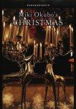 Miki Okubo's CHRISTMAS―クリスマススタイルブック