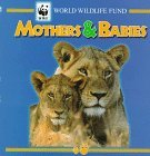 mothers-babies-world-wildlife-fund-by-world-wildlife-fund-1997-09-01