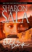 Out Of The Dark (MIRA S.), SHARON SALA