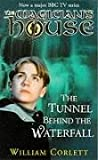 Tunnel Behind the Waterfall (Magician's House) (0099407280) by WILLIAM CORLETT