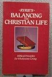 Balancing the Christian Life, Charles Caldwell Ryrie
