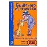 Guillermo y el concurso de gatos, el (Guillermo El Travieso)