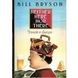 Neither Here nor There (0688103111) by Bryson, Bill