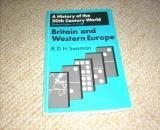 img - for Britain and Western Europe (A History of the 20th Century World series) book / textbook / text book