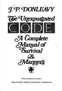 The Unexpurgated Code: A Complete Manual of Survival and Manners: J. P. Donleavy: 9780440077947: Amazon.com: Books