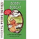 img - for Bobby Bobcat: Be a Friend #10 book / textbook / text book