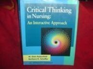 Critical Thinking in Nursing: An Interactive Approach  by M. Gaie Rubenfeld