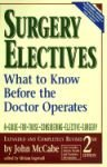 Surgery Electives: What to Know Before the Doctor Operates