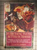 Everything Tastes Better Outdoors (Wings Great Cookbooks) (0517122340) by Roden, Claudia