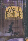Wolf Brother (Chronicles of Ancient Darkness, Book 1) (0439900638) by Michelle Paver