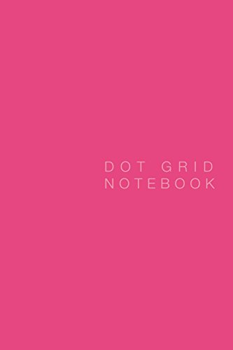 Dot Grid Notebook: Hot Pink Cover, 125 pages, 6 x 9 (Hot Pink Journal compare prices)