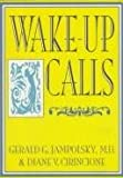 Wake-Up Calls (156170055X) by Jampolsky, Gerald G.