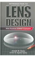 Introduction to Lens Design: With Practical Zemax Examples