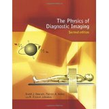 img - for The Physics of Diagnostic Imaging Second Edition [HARDCOVER] [2006] [By David Dowsett] book / textbook / text book