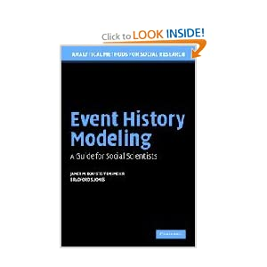 Event History Modeling: A Guide for Social Scientists (Analytical Methods for Social Research) Janet M. Box-Steffensmeier and Bradford S. Jones