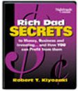 Rich Dad Secrets to Money, Business, and Investing...