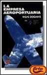 img - for Empresa Aeroportuaria, La (Spanish Edition) book / textbook / text book