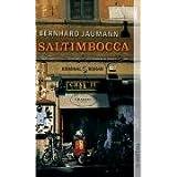 """Saltimbocca: Romanvon """"Bernhard Jaumann"""""""