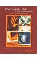 Understanding Mass Communication: A Liberal Arts Perspective