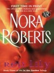 Red Lily (In the Garden, Book 3) (0515139408) by Nora Roberts