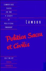 Politica Sacra et Civilis (Cambridge Texts in the History of Political Thought)
