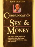 Communication, Sex, and Money