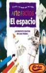 Artefactos / Arty Facts: El Espacio / Space (Spanish Edition) (8448819713) by Polly Goodman