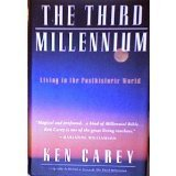 The Third Millennium: Living in the Posthistoric World (0062512447) by Carey, Ken