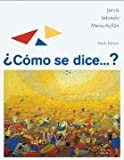 Como Se Dice...?: Student Text (0547052251) by Ana C. Jarvis