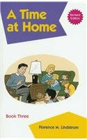 A Time At Home (Kindergarten Phonic) (Christian Liberty Press Phonics compare prices)