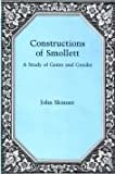 Constructions of Smollett: A Study of Genre and Gender (087413577X) by Skinner, John