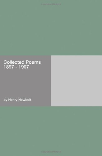 Collected Poems 1897 - 1907