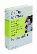Suchen : Ein Tag im elBulli: Einblicke in die Ideennwelt, Methoden und Kreativität von Ferran Adrià