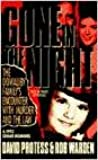 Gone in the Night: The Dowaliby Family's Encounter With Murder and the Law by Protess, David, Warden, Rob (1994) Mass Market Paperback