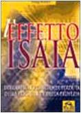 effetto-isaia-decodificare-la-scienza-perduta-della-preghiera-e-della-profezia