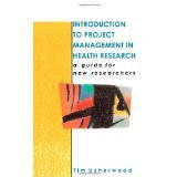 img - for Introduction To Project Management In Health Research [PAPERBACK] [1996] [By Tim Usherwood] book / textbook / text book