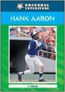 Hank Aaron (Baseball Superstars (Paperback))