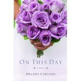 On This Day (0739466054) by CARLSON, MELODY