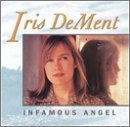 Infamous Angel by Dement, Iris (1992) Audio CD
