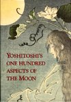 Yoshitoshis 100 Aspects of Moon