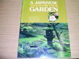 A Japanese Touch for Your Garden (0870113917) by Seike, Kiyoshi