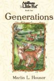 The Adventures of Little Fox, Book One, Generations (Adventures of Little Fox)