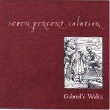 Gabriel's Waltz by Seven Percent Solution