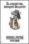 El Cuento del Conejito Benjamin (Serie Beatrix Potter) (Spanish Edition)
