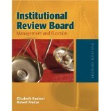 img - for Institutional Review Board: Management And Function [HARDCOVER] [2005] [By Elizabeth A. Bankert] book / textbook / text book