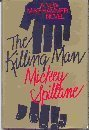 The Killing Man, Mickey Spillane