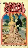 Ghost in Monte Carlo, The (Barbara Cartland, 48) (0515059633) by Cartland, Barbara