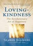 Lovingkindness: The Revolutionary Art of Happiness (1590305574) by Salzberg, Sharon